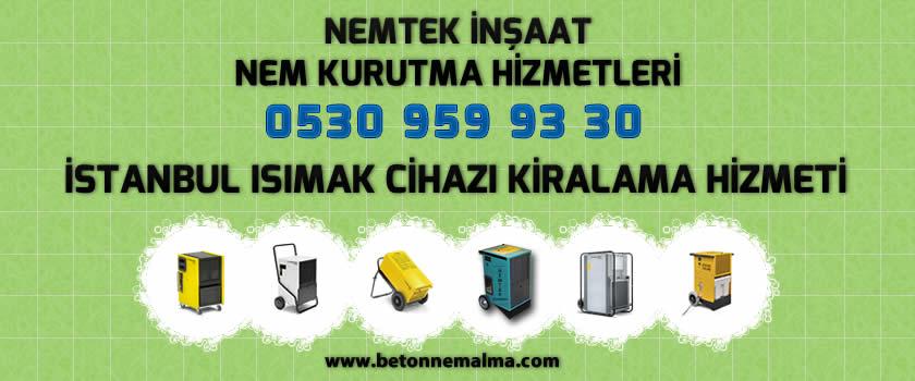 İstanbul Isımak Cihazı Kiralama Hizmeti